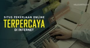 10 Situs Pekerjaan Online Terpercaya Di Internet